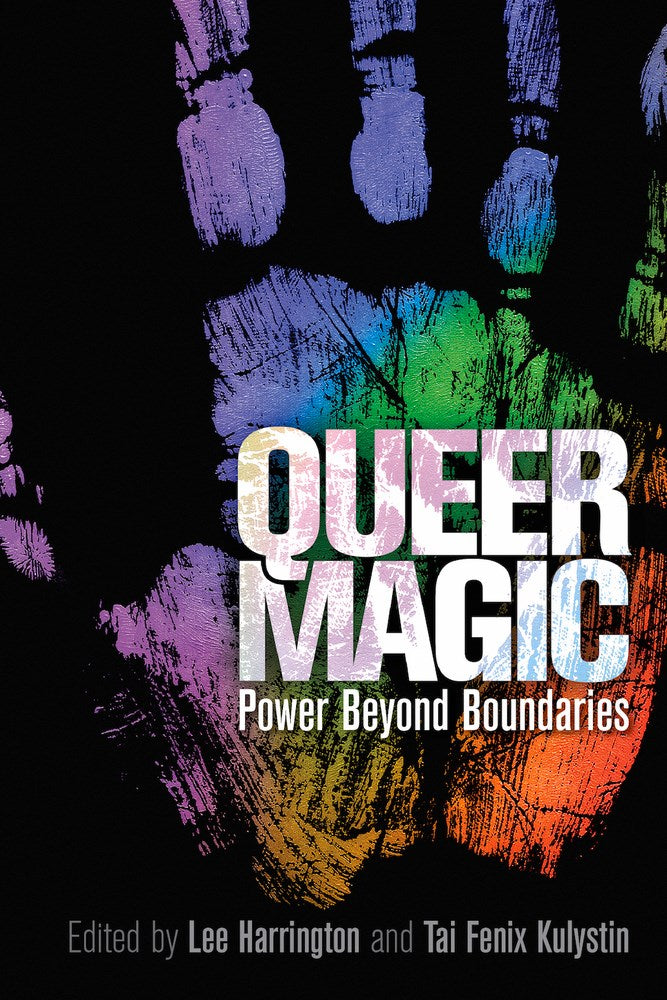 Queer Magic: Power Beyond the Boundaries