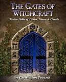 The Gates of Witchcraft: Twelve Paths of Power, Trance and Gnosis