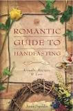 Romantic Guide To Handfasting