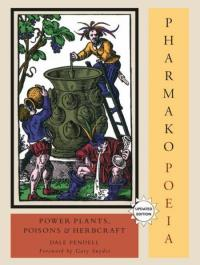 Pharmako/Poeia; Power Plants, Poisions & Herbcraft