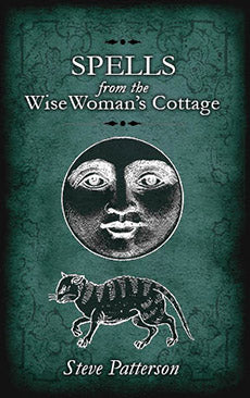 Spells from the Wise Womans Cottage