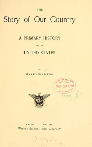 The Story Of Our Country; A Primary History Of The United States