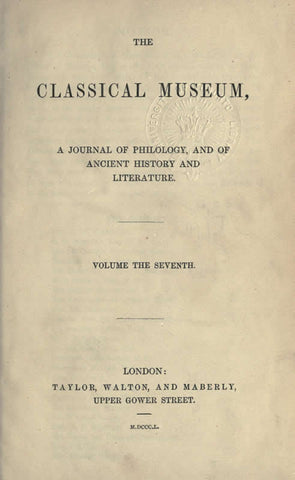 Classical Museum, A Journal Of Philology, And Of Ancient History And Literature