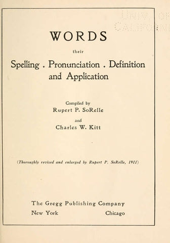 Words; Their Spelling, Pronunciation, Definition And Applicaton