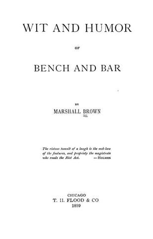 Wit And Humor Of Bench And Bar