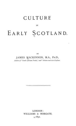 Culture In Early Scotland