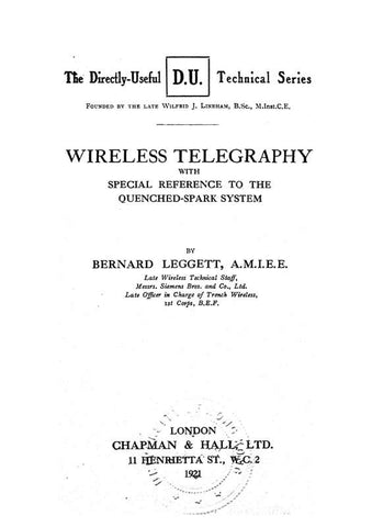 Wireless Telegraphy; With Special Reference To The Quenched-Spark System
