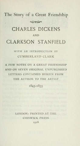 The Story Of A Great Friendship: Charles Dickens And Clarkson Stanfield