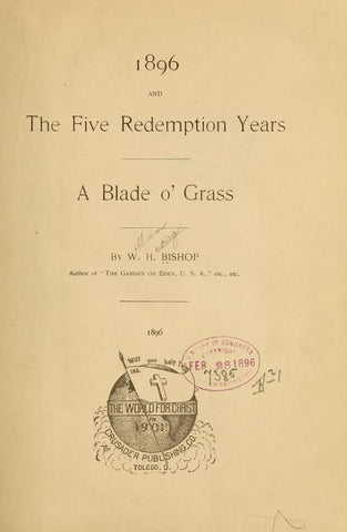 1896 And The Five Redemption Years. A Blade O' Grass - Repressed Publishing - 1
