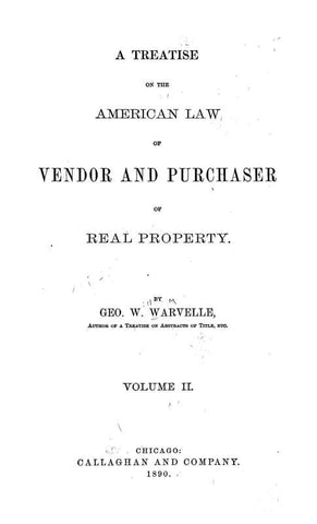 A Treatise On The American Law Of Vendor And Purchaser Of Real Property