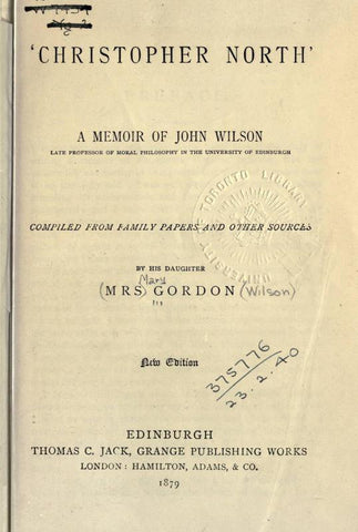 'Christopher North', A Memoir Of John Wilson. Compiled From Family Papers And Other Sources - Repressed Publishing - 1