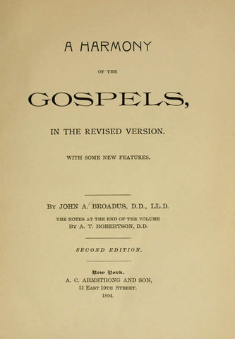 A Harmony Of The Gospels In The Revised Version: With Some New Features - Repressed Publishing - 1