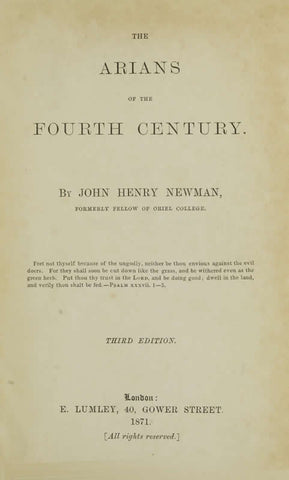 The Arians Of The Fourth Century /By John Henry Newman
