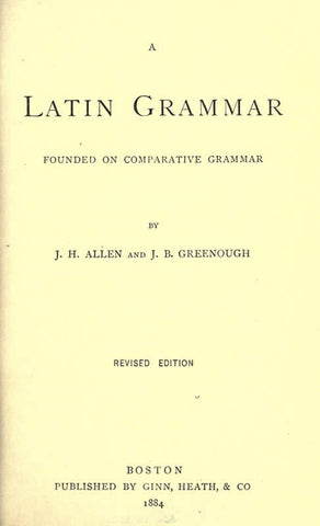 A Latin Grammar: Founded On Comparative Grammar - Repressed Publishing - 1