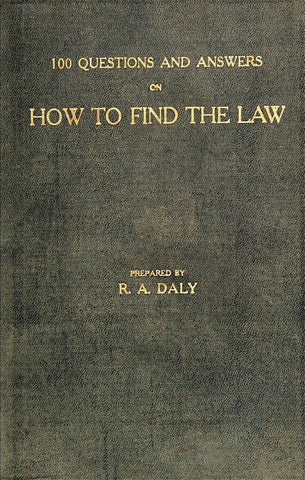 100 Questions And Answers On How To Find The Law: For Classroom Use By Instructors - Repressed Publishing - 1