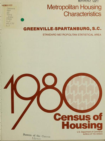 1980 Census Of Housing.  Volume 2, Metropolitian Housing Characteristics. Greenville-Spartanburg, South Carolina - Repressed Publishing - 1