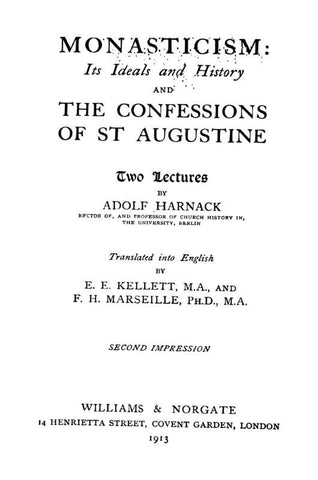 126285 Monasticism Its Ideals And History And The Confessions Of St Augustine Two Lectures - Repressed Publishing - 1