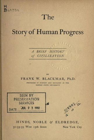 The Story Of Human Progress, A Brief History Of Civilization