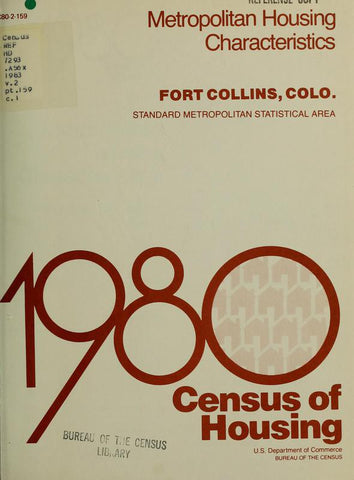 1980 Census Of Housing.  Volume 2, Metropolitian Housing Characteristics. Fort Collins , Colorado - Repressed Publishing - 1