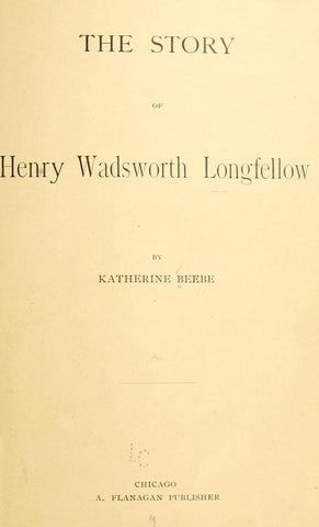 The Story Of Henry Wadsworth Longfellow