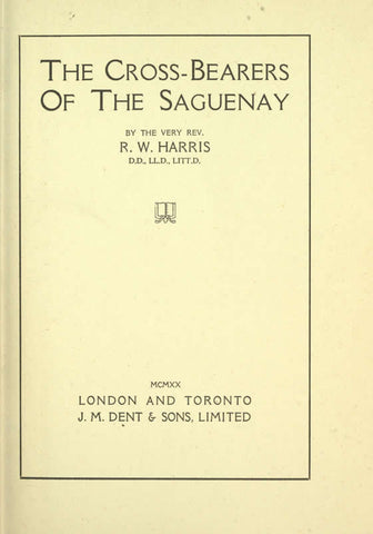 The Cross-Bearers Of The Saguenay
