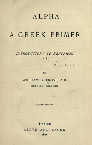 Alpha: A Greek Primer Introductory To Xenophon