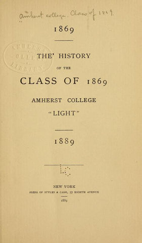 1869. The History Of The Class Of 1869, Amherst College1889 - Repressed Publishing - 1