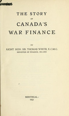 The Story Of Canada's War Finance