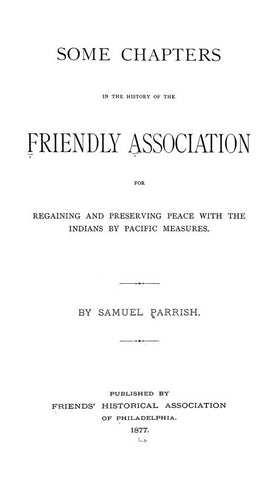 Some Chapters in the History of the Friendly Association