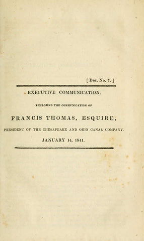 Executive Communication, Enclosing The Communication Of Frances Thomas, Esquire, President Of The Chespeake And Ohio Canal Company