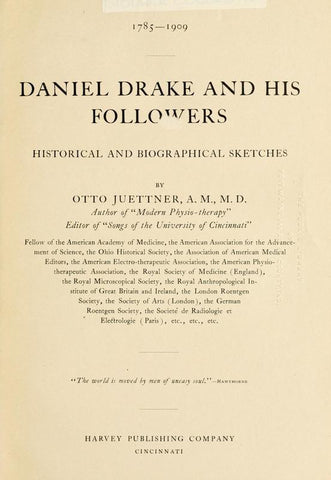 1785-1909. Daniel Drake And His Followers; Historical And Biographical Sketches - Repressed Publishing - 1