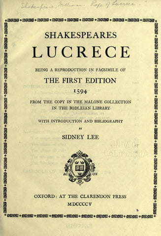 Lucrece: Being A Reproduction In Facsimile Of The First Edition, 1594, From The Copy In The Malone Collection In The Bodleian Library
