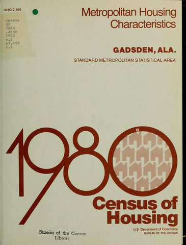 1980 Census Of Housing.  Volume 2, Metropolitian Housing Characteristics. Gadsden Alabama - Repressed Publishing - 1