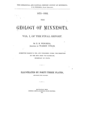 1872-1901 The Geology Of Minnesota. Vol. I-Vi Of The Final Report - Repressed Publishing - 1