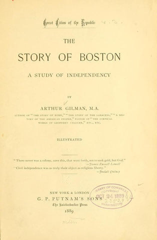 The Story Of Boston. A Study Of Independency