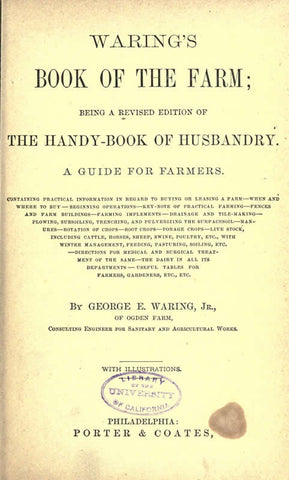 Waring's Book Of The Farm; Being A Rev. Ed. Of The Handy-Book Of Husbandry. A Guide For Farmers