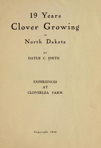 19 Years Clover Growing In North Dakota - Repressed Publishing - 1