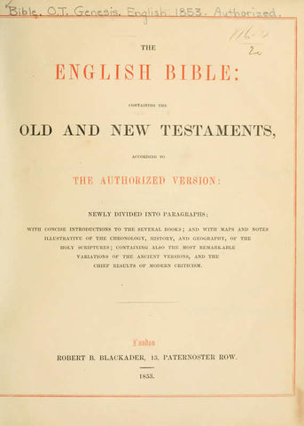 The English Bible: Containing The Old And New Testaments, According To The Authorized Version