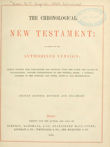 The Chronological New Testament, According To The Authorized Version