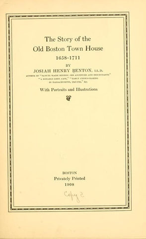 The Story Of The Old Boston Town House, 1658-1711