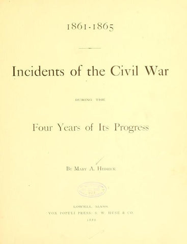 1861-1865. Incidents Of The Civil War During The Four Years Of Its Progress - Repressed Publishing - 1