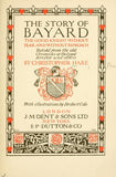 The Story Of Bayard: The Good Knight Without Fear And Without Reproach