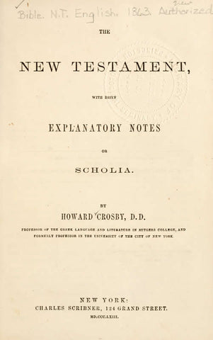 The New Testament With Brief Explanatory Notes Or Scholia