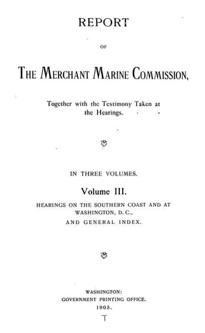 Report Of The Merchant Marine Commission, Together With The Testimony Taken At The Hearings