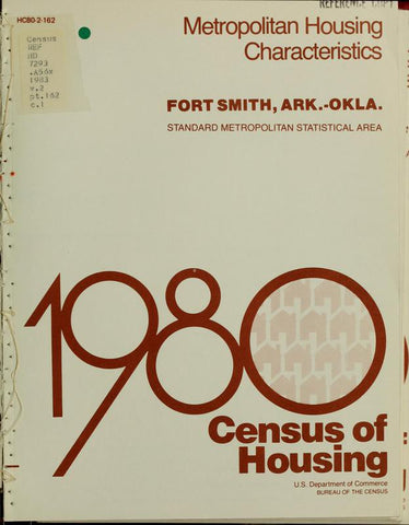 1980 Census Of Housing.  Volume 2, Metropolitian Housing Characteristics. Fort Smith, Arkansas-Oklahoma - Repressed Publishing - 1