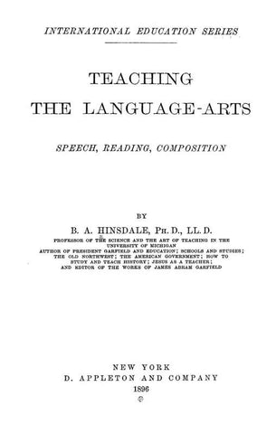 Teaching The Language-Arts; Speech, Reading, Composition