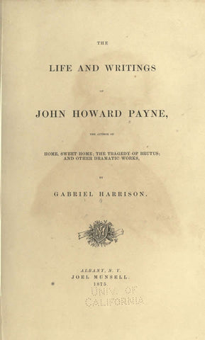 The Life And Writing Of John Howard Payne