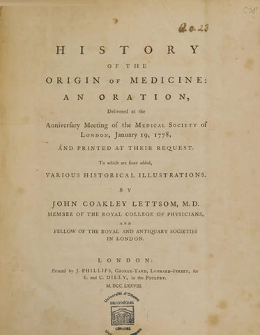 History Of The Origin Of Medicine: An Oration Delivered At The Anniversary Meeting Of The Medical Society Of London, January 19, 1778, And Printed At Their Request; To Which Are Since Added Various Historical Illustrations