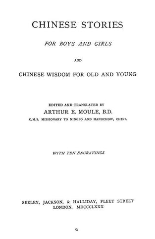 Chinese Stories For Boys And Girls: And Chinese Wisdom For Old And Young
