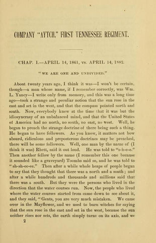 1861 Vs 1882. Co. Aytch, Maury Grays, First Tennessee Regiment; Or, A Side Show Of The Show - Repressed Publishing - 1